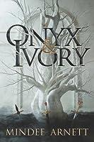 Onyx & Ivory (Rime Chronicles, #1)