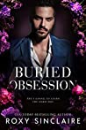 Buried Obsession (Dark Obsession, #1)