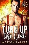 Turn Up The Heat (Searing Saviors #3)