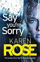 Say You're Sorry (Romantic Suspense, #22; Sacramento, #1)