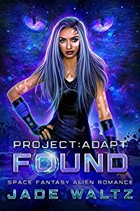 Found (Project: Adapt, #1)