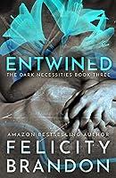 Entwined (The Dark Necessities, #3)
