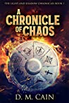 A Chronicle of Chaos (The Light and Shadow Chronicles #1)
