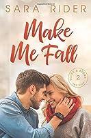 Make Me Fall (Books & Brews)