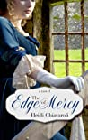 The Edge of Mercy by Heidi Chiavaroli