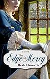 The Edge of Mercy by Heidi Chiavaroli