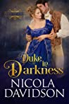 Duke in Darkness (Wickedly Wed, #1)