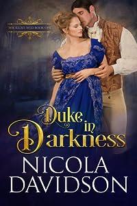 Duke in Darkness (Wickedly Wed, #1)