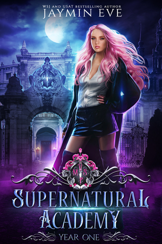 Supernatural Academy (Supernatural Academy, #1)