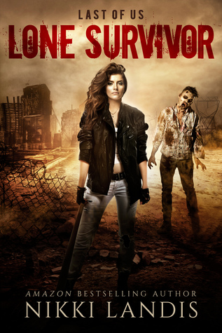Lone Survivor (Last of Us, #2)