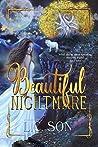 Beautiful Nightmare (Beautiful Nightmare #1)