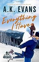 Everything I Have (Everything #2)