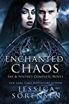 Enchanted Chaos Series: Sky & Foster's Complete Novel