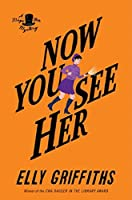 Now You See Her (Magic Men Mysteries)