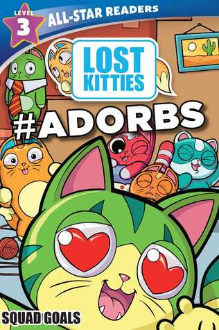 Hasbro Lost Kitties Level 3 Squad Goals by Maggie Fischer