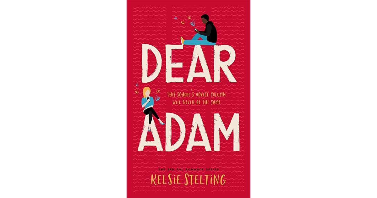 Dear Adam by Kelsie Stelting