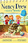 The Tortoise and the Scare (Nancy Drew Clue Book Book 11)