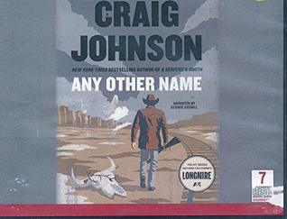 Any Other Name by Craig Johnson Unabridged CD Audiobook