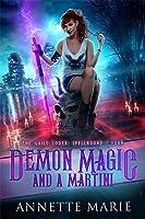 Demon Magic and a Martini (The Guild Codex: Spellbound, #4)