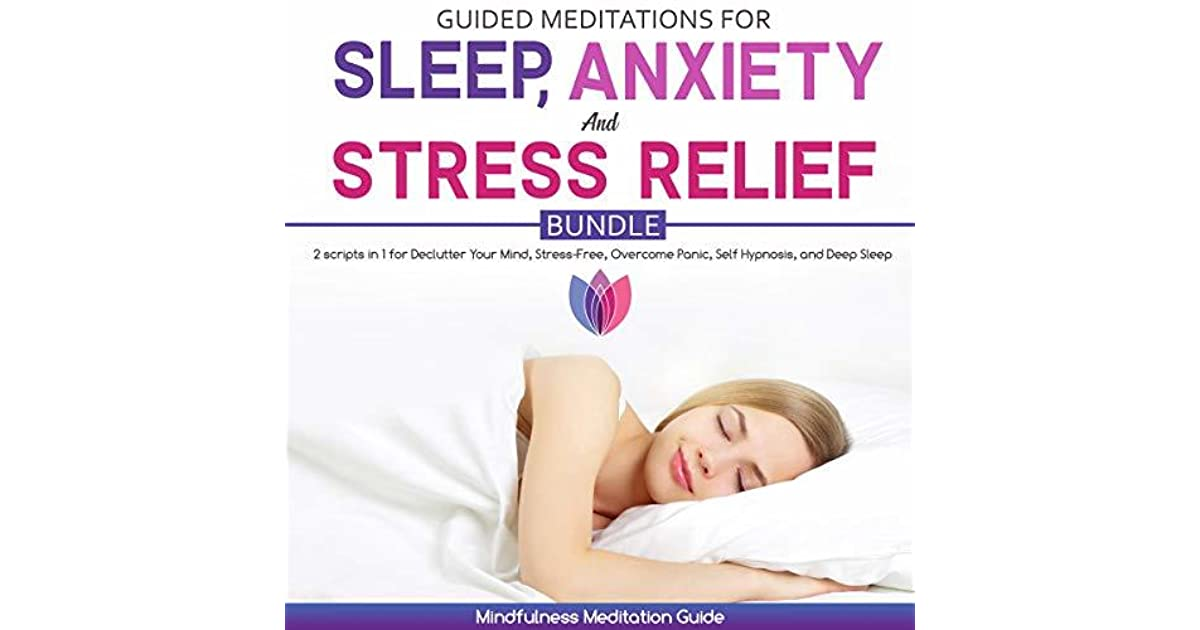Guided Meditation for Sleep, Anxiety and Stress Relief Bundle: 2