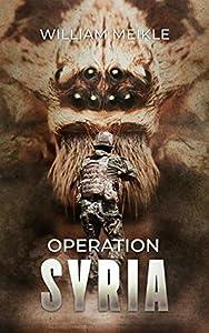 Operation Syria (S-Squad #6)