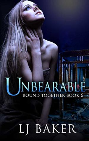 Unbearable (Bound Together Book 6)