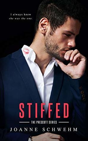 Stiffed by Joanne Schwehm