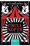 Circul noptii by Erin Morgenstern