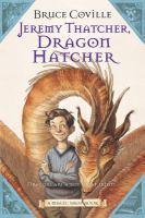 Jeremy Thatcher, Dragon Hatcher (Magic Shop #2)