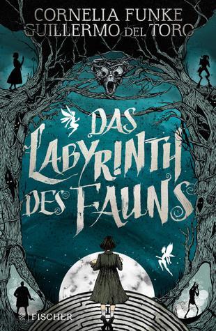 Das Labyrinth des Fauns by Guillermo del Toro