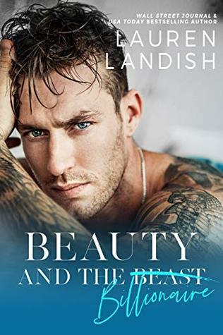 Beauty and the Billionaire (Dirty Fairy Tales #1)