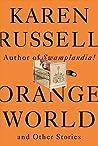Orange World and ...