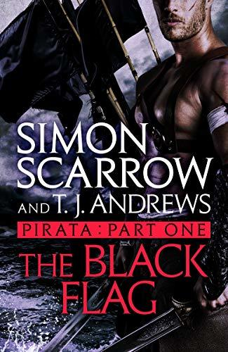 Pirata  The Black Flag  Part on - Simon Scarrow
