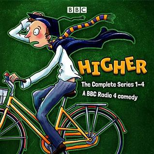Higher: The Complete Series 1-4: A BBC Radio 4 Comedy by Joyce