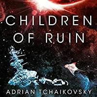 Children of Ruin (Children of Time, #2)