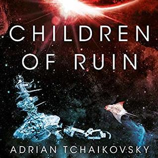 Children of Ruin (Children of Time #2)