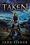 Taken (The Brindle Dragon #3)