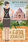 A Fatal Journey (Rose Beckingham, #5)