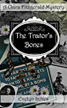 The Traitor's Bones: A Clara Fitzgerald Mystery (The Clara Fitzgerald Mysteries Book 14)