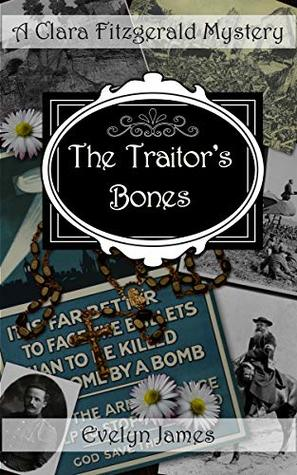 The Traitor's Bones by Evelyn James