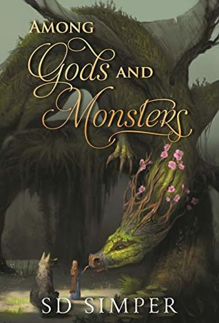 Among Gods and Monsters