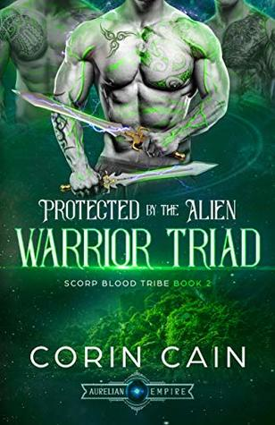 Protected By The Alien Warrior Triad