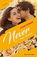 Never: Non amarmi