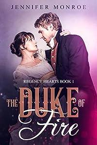 The Duke of Fire (Regency Hearts, #1)
