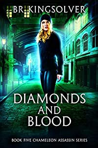 Diamonds and Blood (Chameleon Assassin #5)