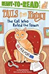 The Cat Who Ruled the Town (Tails from History)