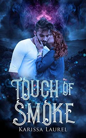 Touch of Smoke