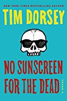 No Sunscreen for the Dead (A Serge Storms Adventure Book 21)