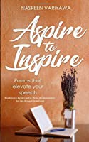 Aspire to Inspire: Poems that will elevate your speech