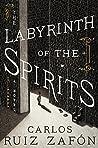 The Labyrinth of the Spirits by Carlos Ruiz Zafón